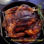 Peruvian chicken roast