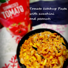 Fabsta Tomato ketchup Pasta with zucchini and peanuts
