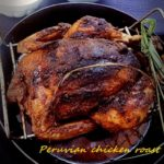 Peruvian chicken roast
